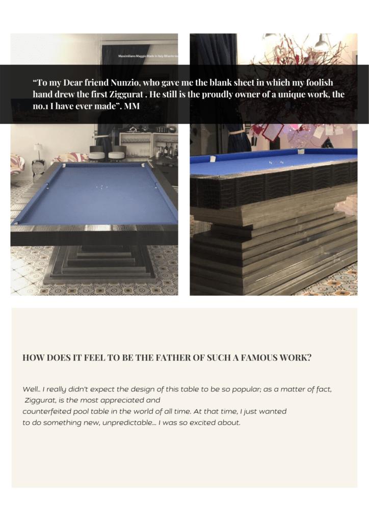 2 In Design Interview Birth of an Icon Ziggurat the Original Massimiliano Maggio Luxury pool Table Made In Italy